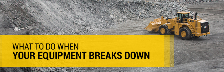 What to do when your equipment breaks down